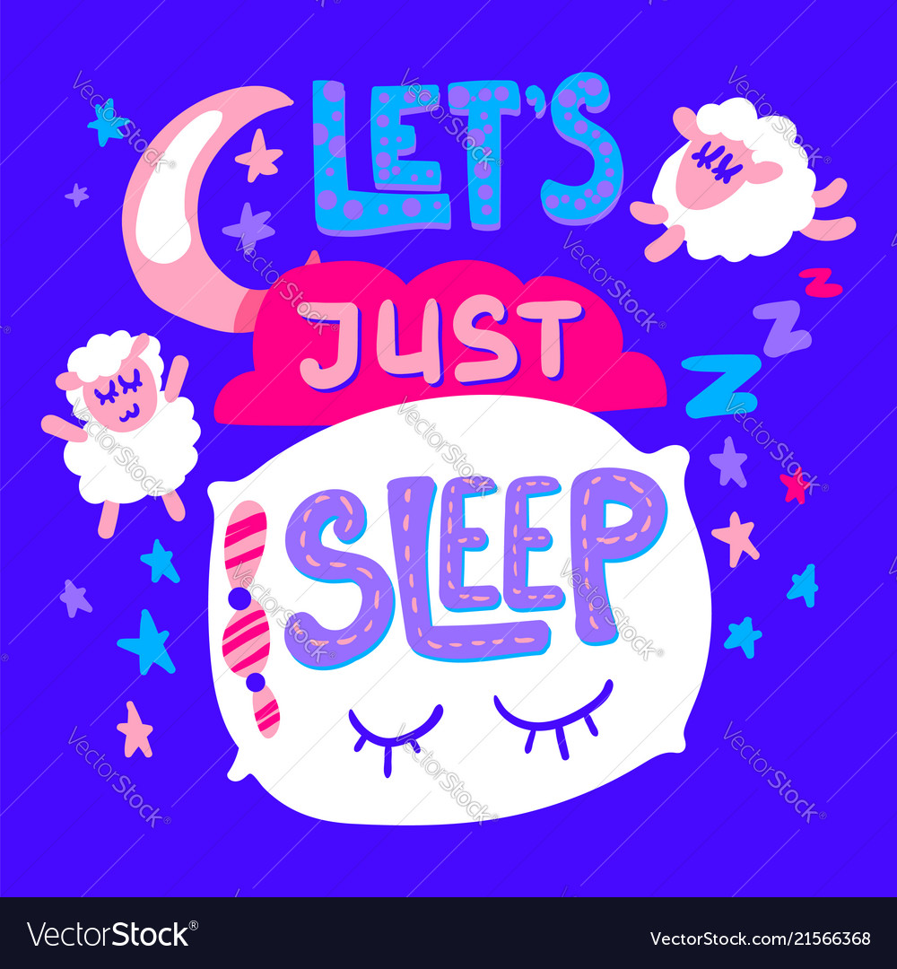 Lets just sleep poster and sticker