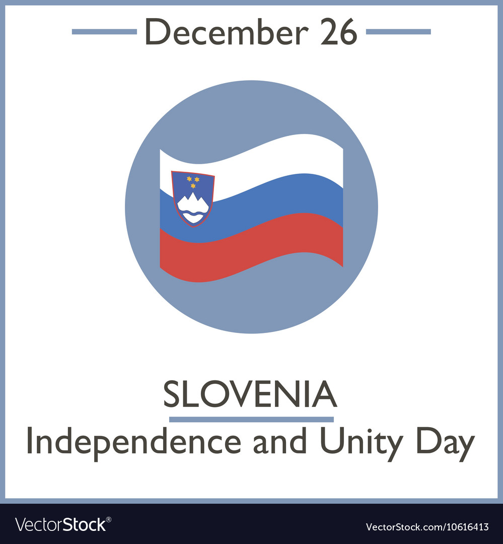 Slovenia Independence and Unity