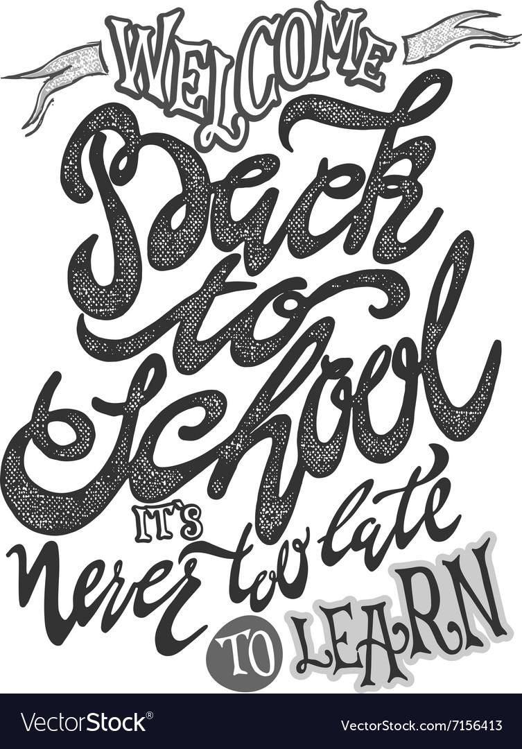 Welcome back to school hand lettering sketch vector image altavistaventures Image collections