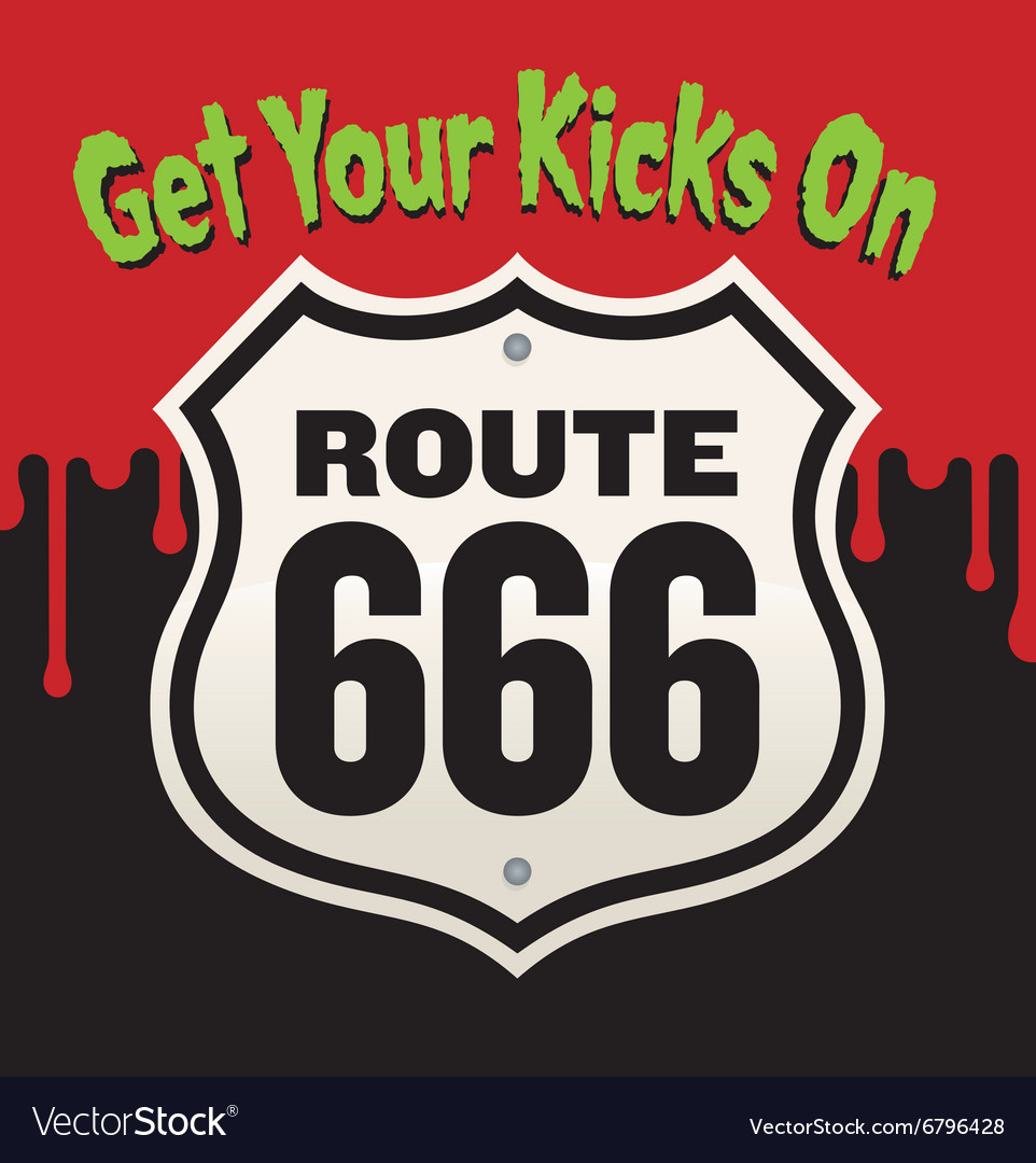 Get Your Kicks On Route 666 vector image