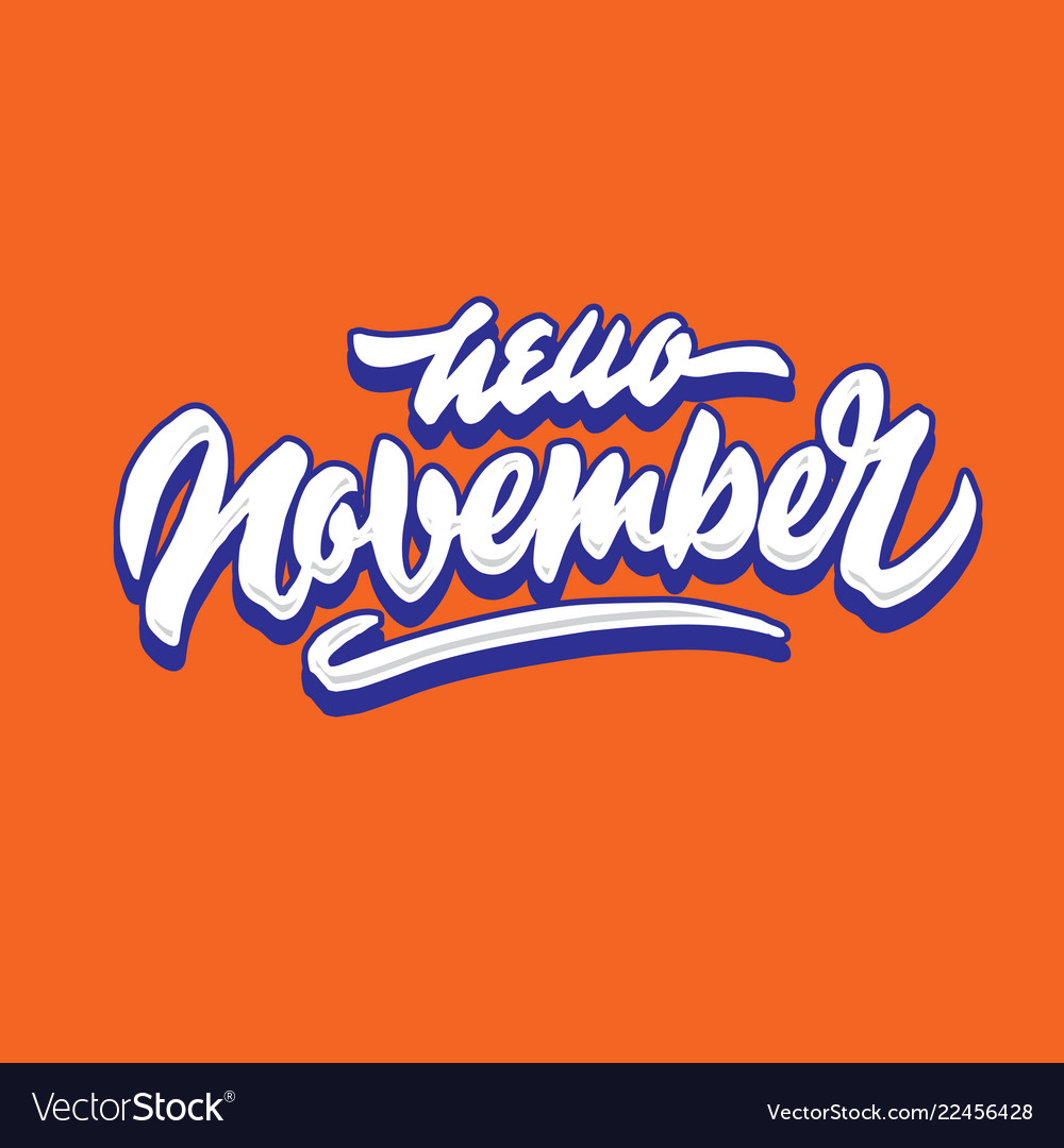 Hello november simple hand lettering typography
