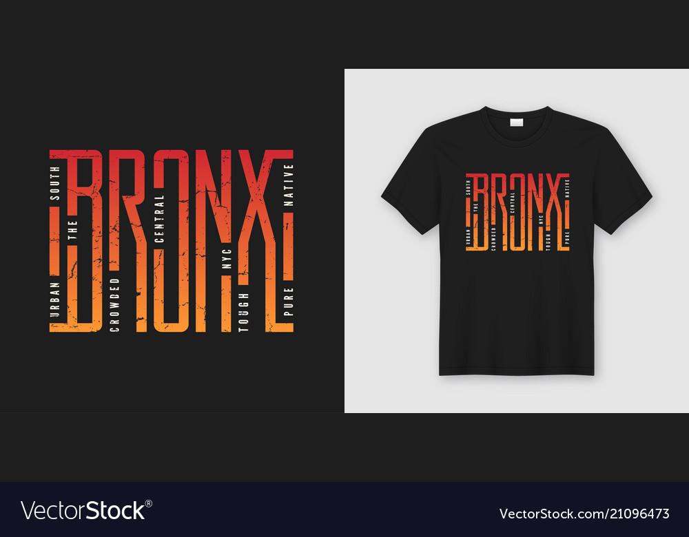 1ad9ec54c The bronx stylish t-shirt and apparel design Vector Image