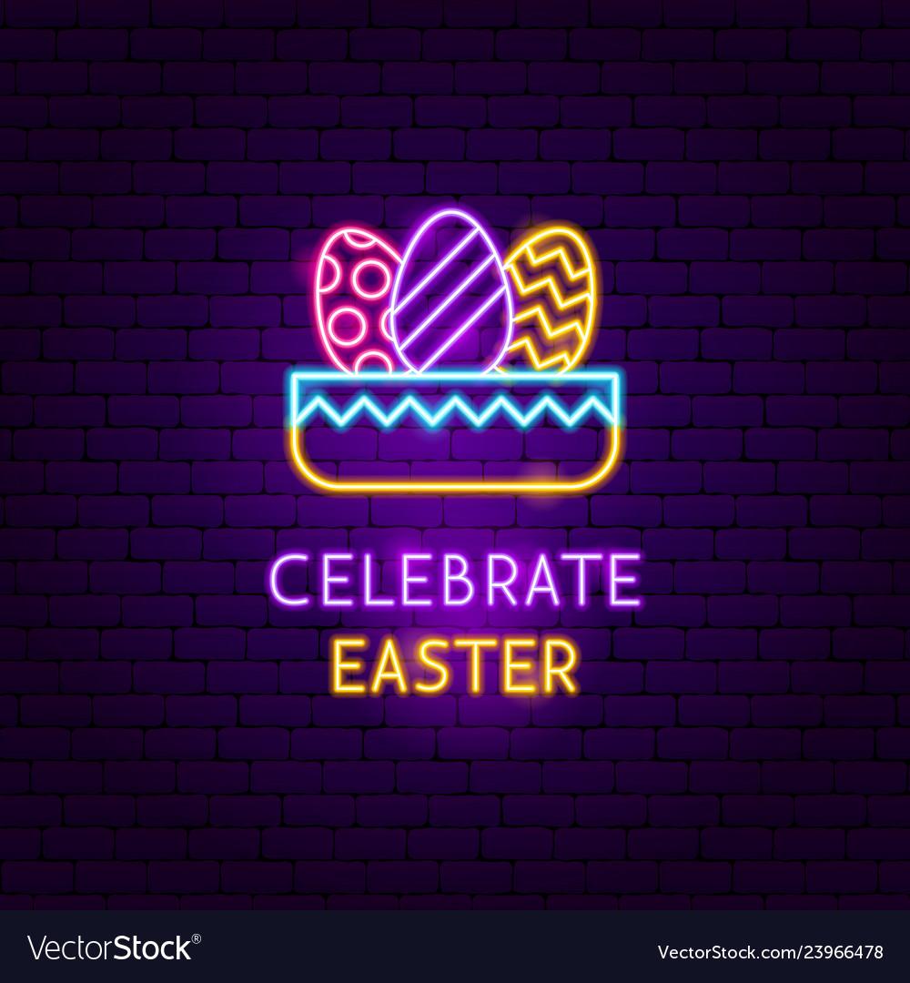 Celebrate easter neon label