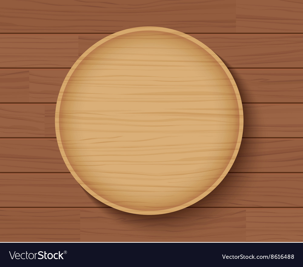 Wooden plate on wood table background Royalty Free Vector