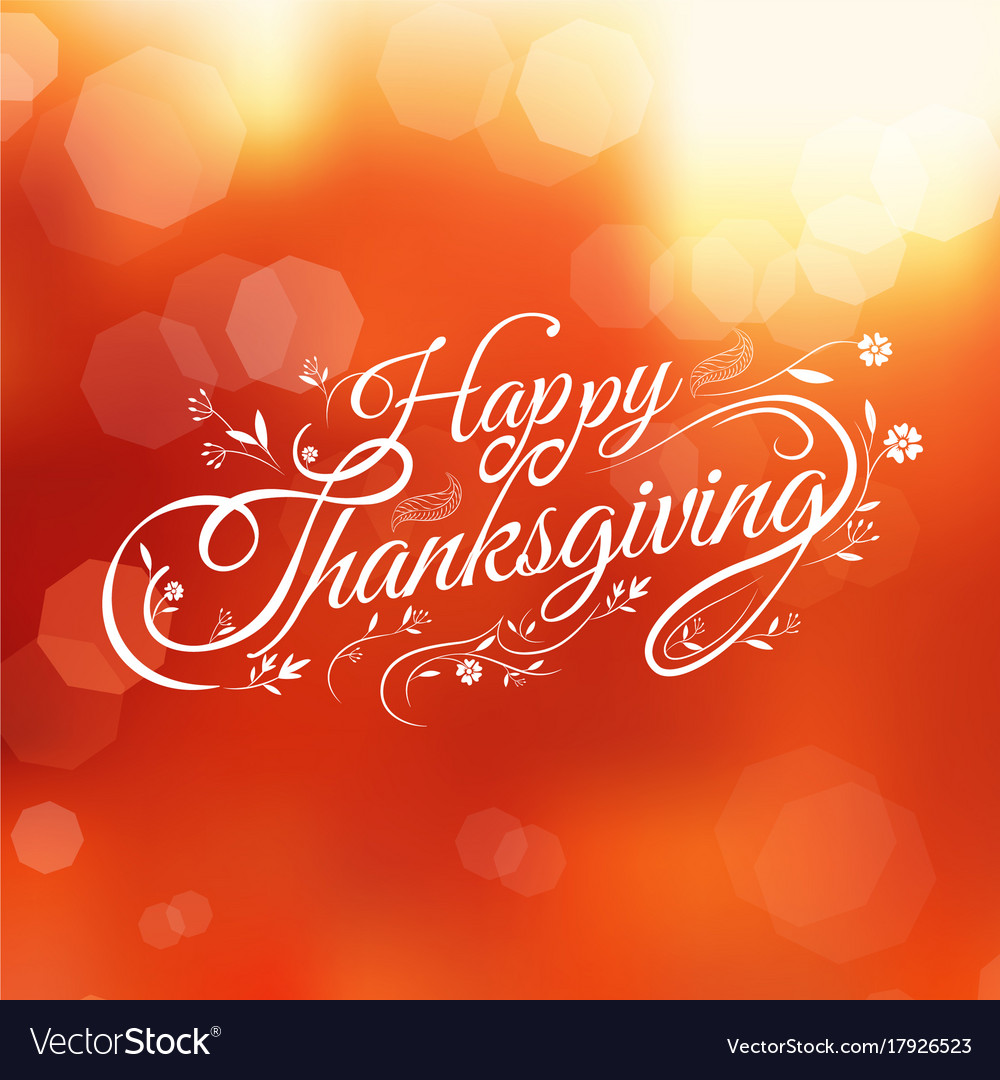 Typography happy thanksgiving autumn blur vector image