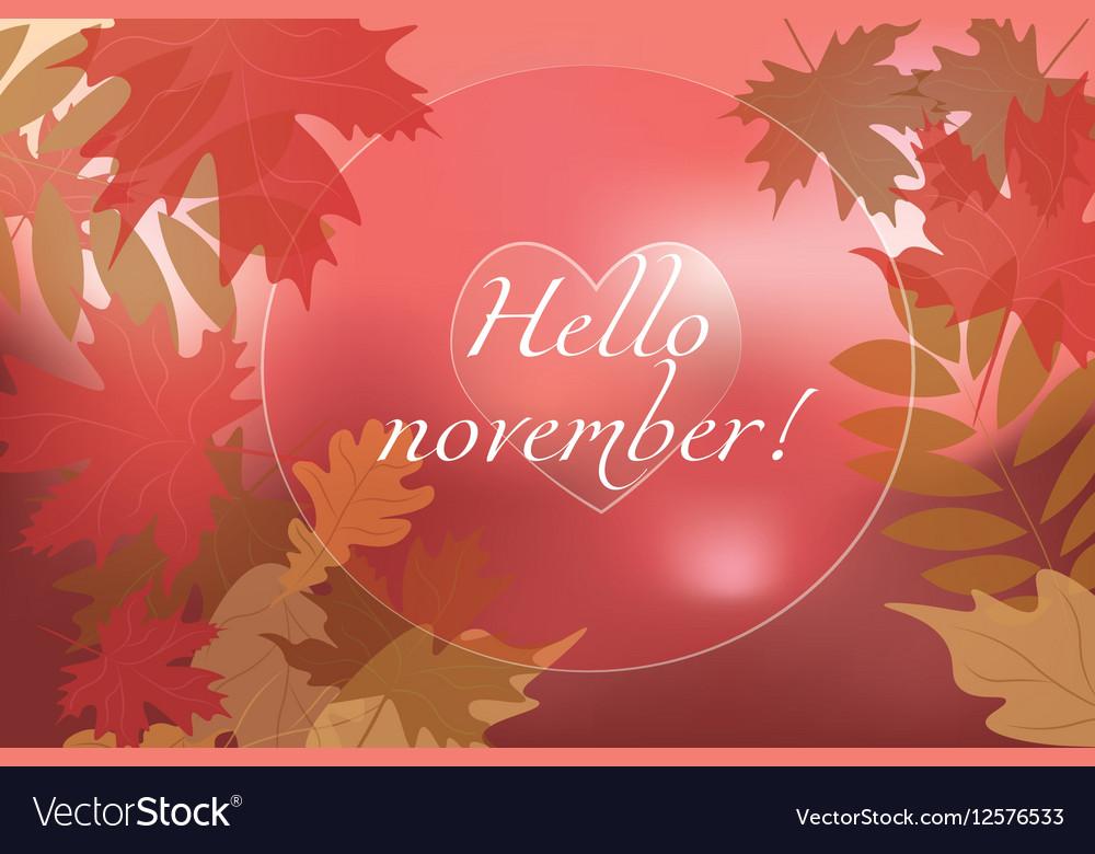 hello november background royalty free vector image