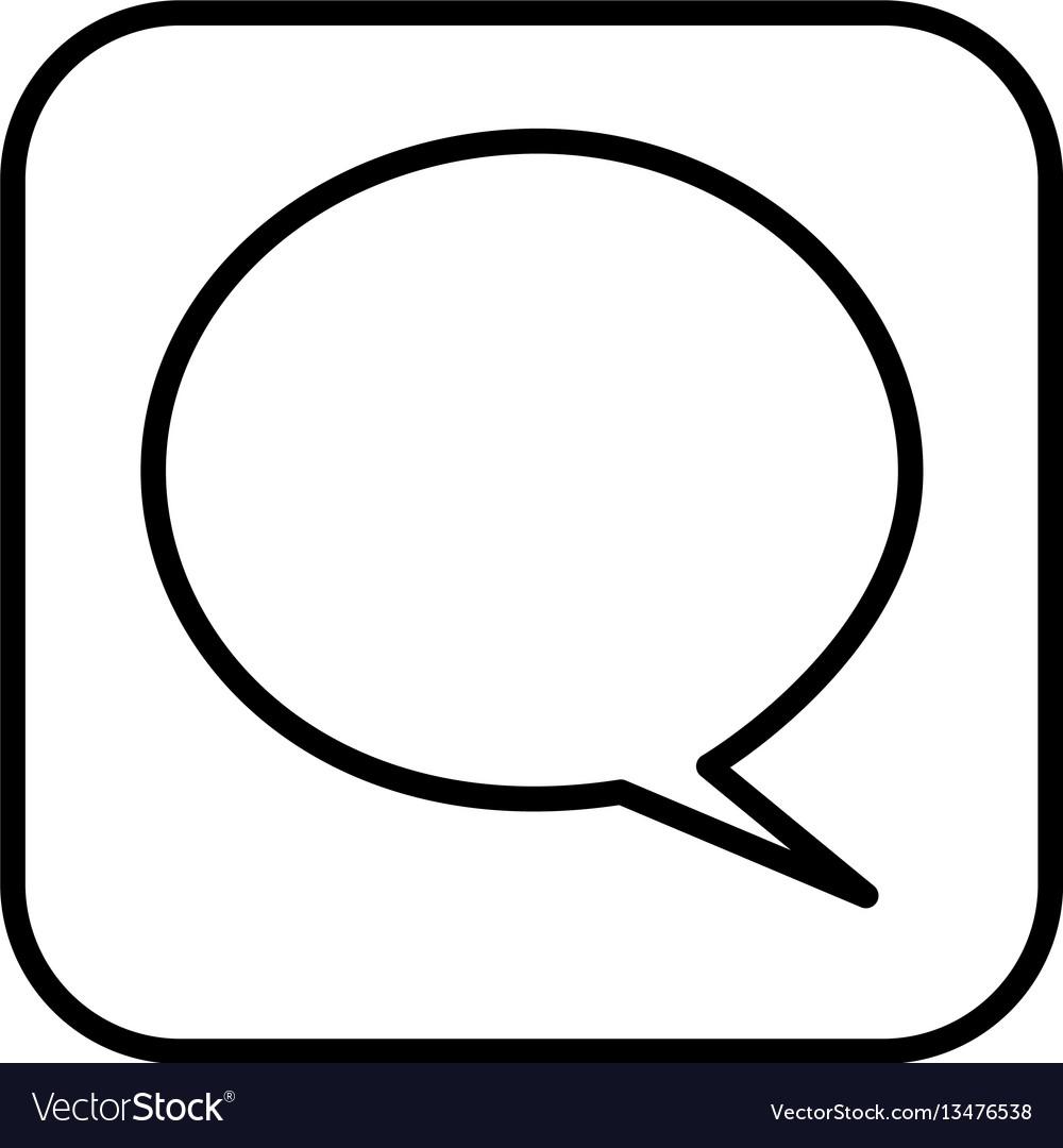 Monochrome contour square with speech bubble vector image
