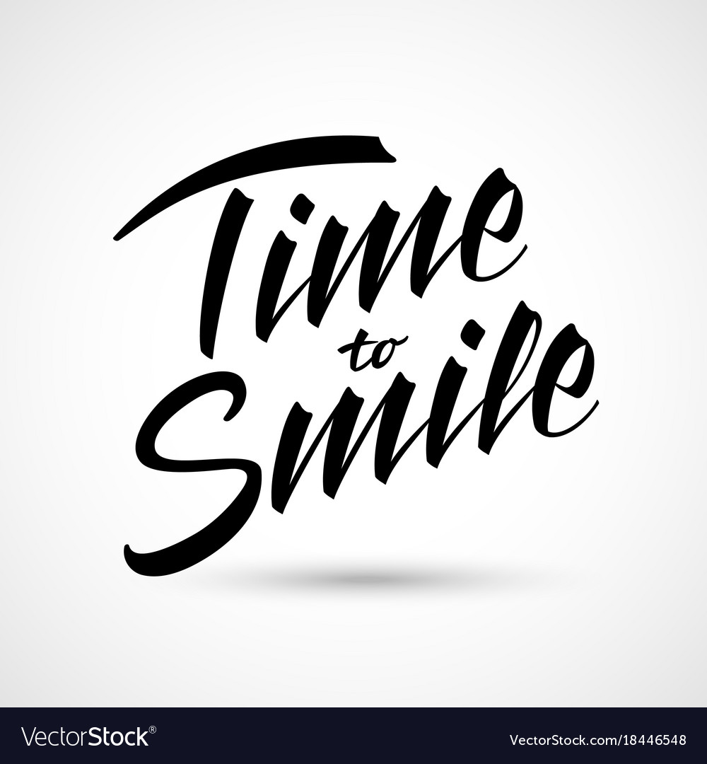 Time to smile lettering happy expression vector image