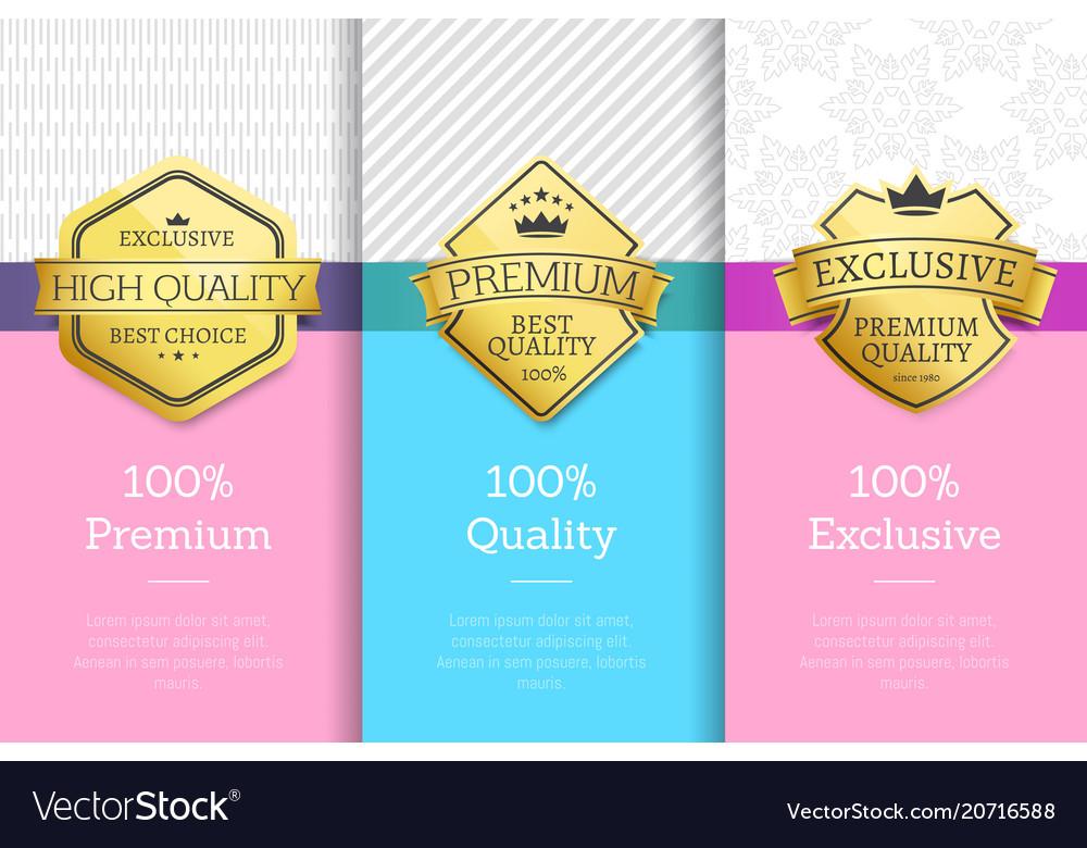 Premium quality exclusive