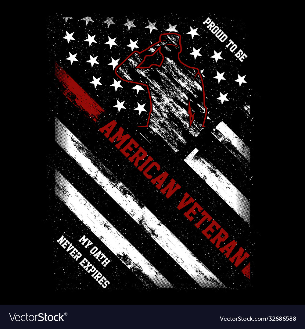Proud to be american veteran