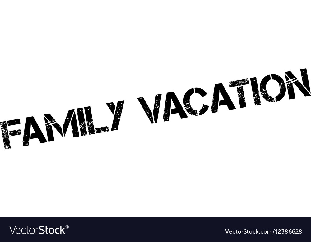 family vacation rubber stamp royalty free vector image