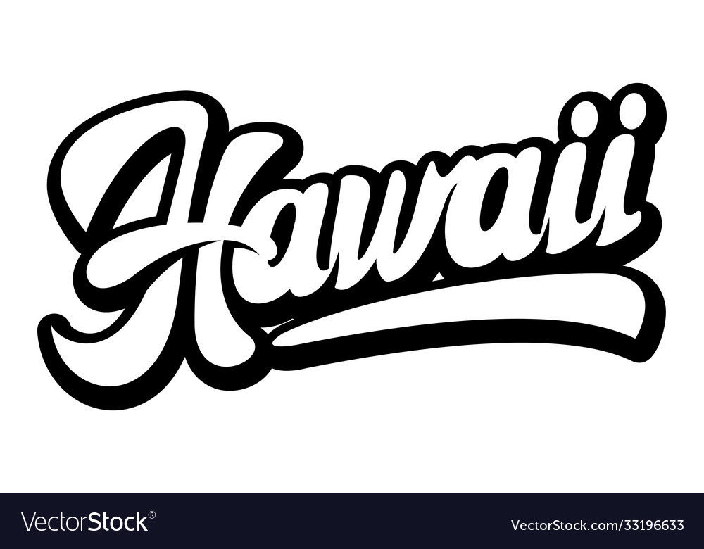 Hawaii calligraphic lettering stylish text on a