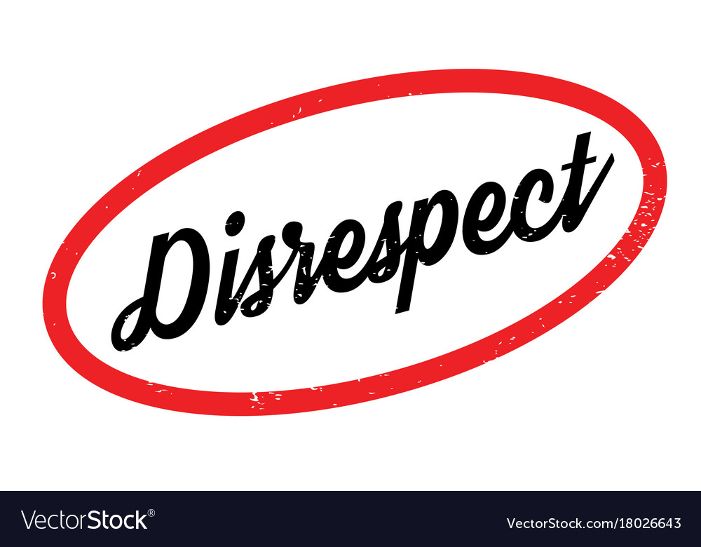 disrespect rubber stamp royalty free vector image