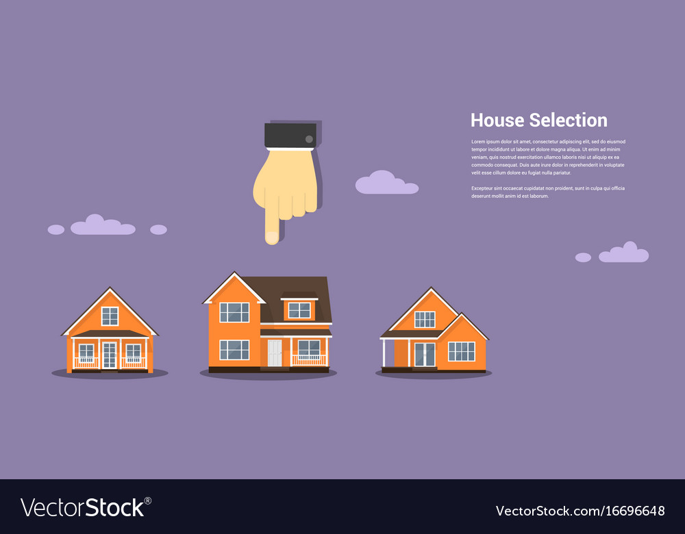House selection concept