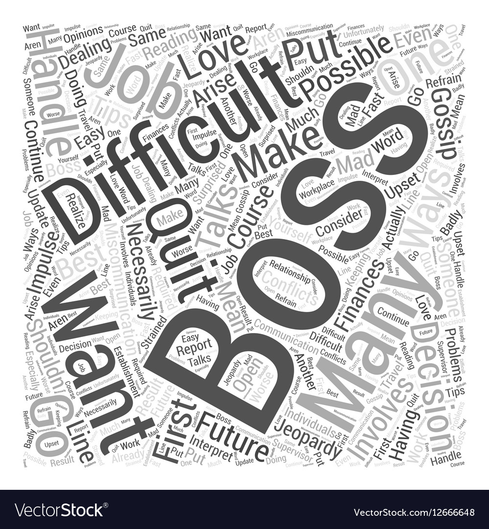 How You Should Handle a Difficult Boss Word Cloud