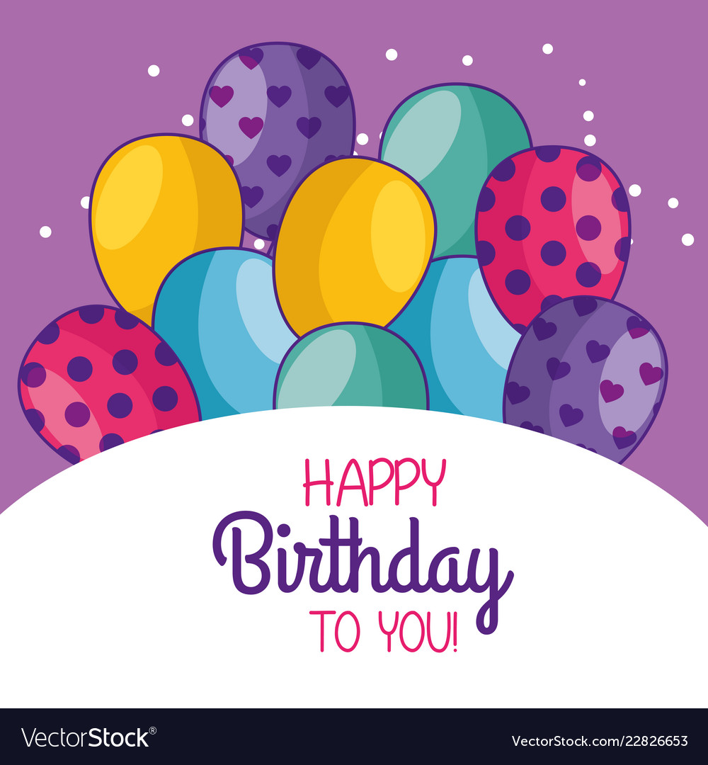 Happy birthday card decoration with balloons Vector Image