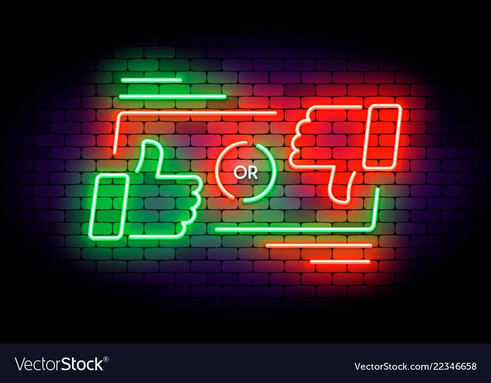 Like or dislike neon on dark