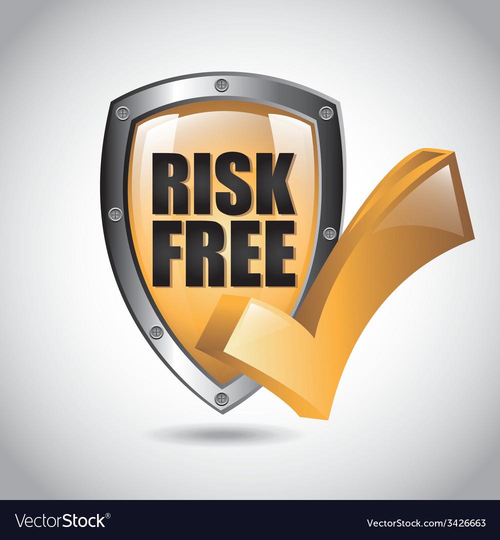 Risk free design