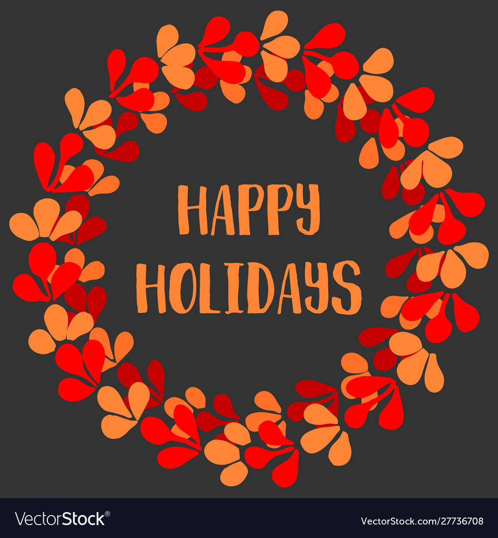 Holidays card with christmas wreath and happy holi