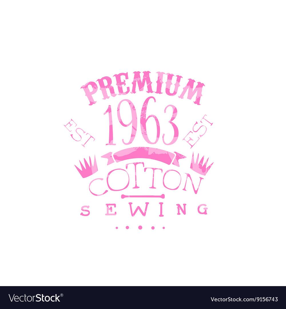 Premium Cotton Vintage Emblem vector image