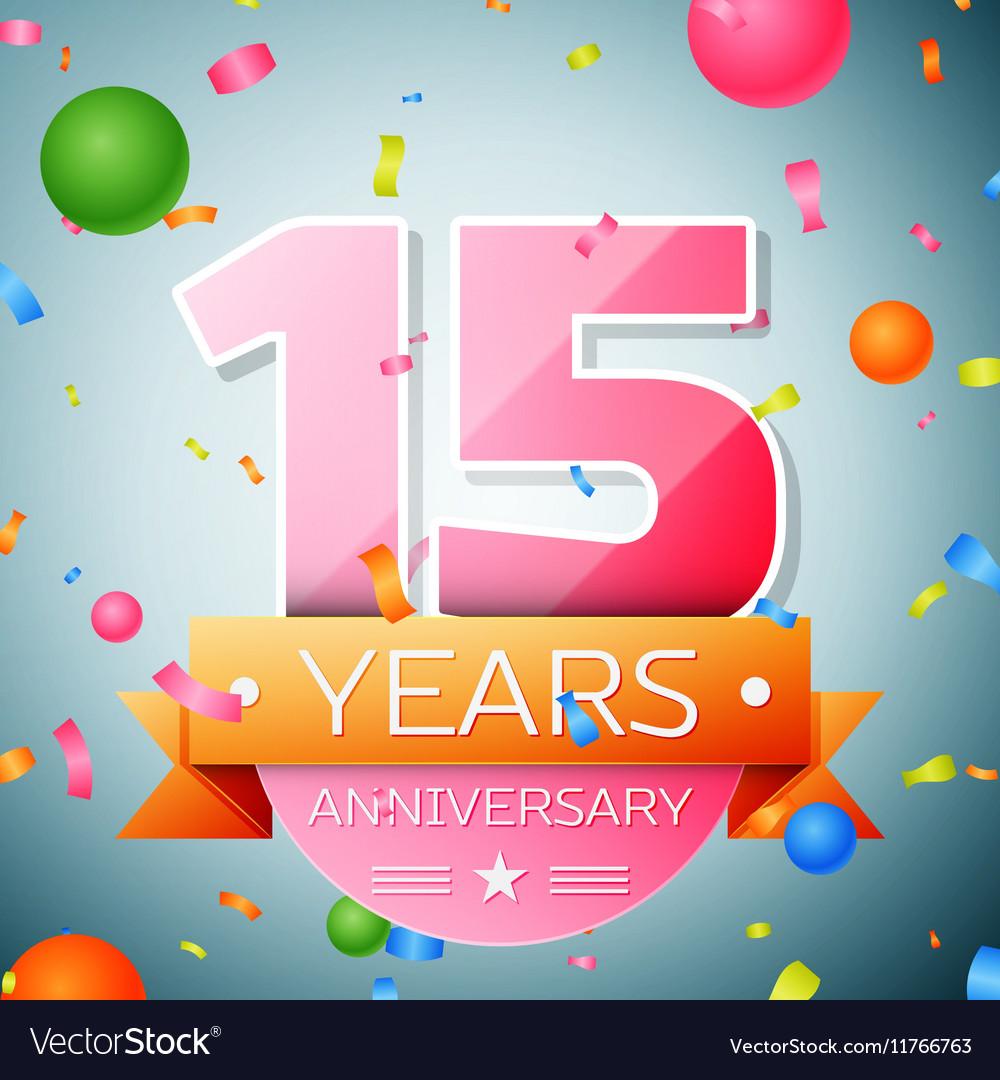 Fifteen years anniversary celebration background