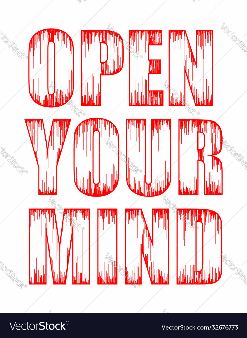 Typography grunge open your mind