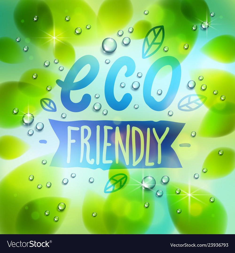 Eco friendly words drawn on a window fresh green