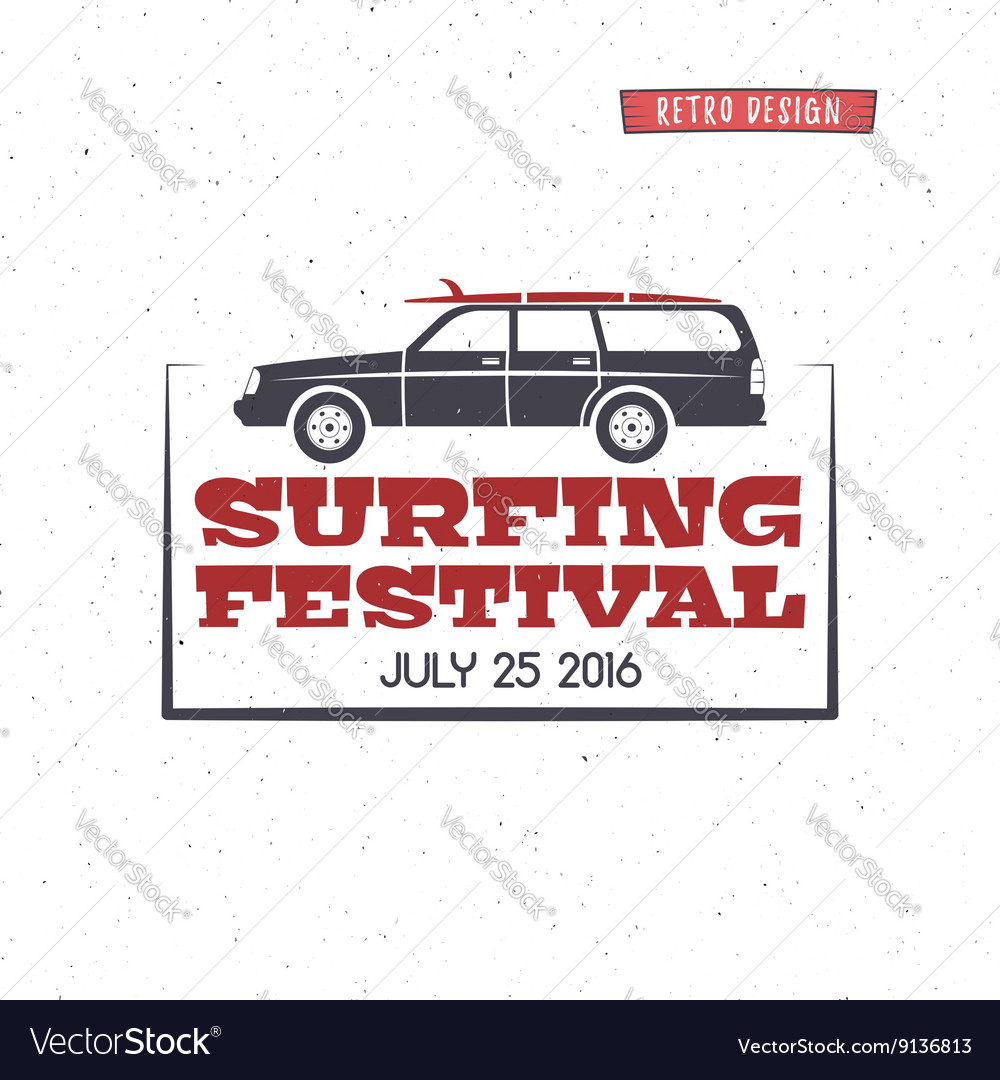 Surfing festival label Vintage surfing badge and vector image