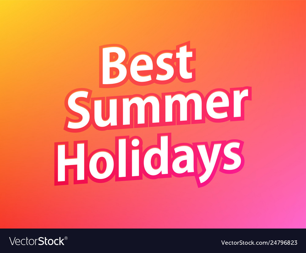 Best summer holidays colorful banner caption on