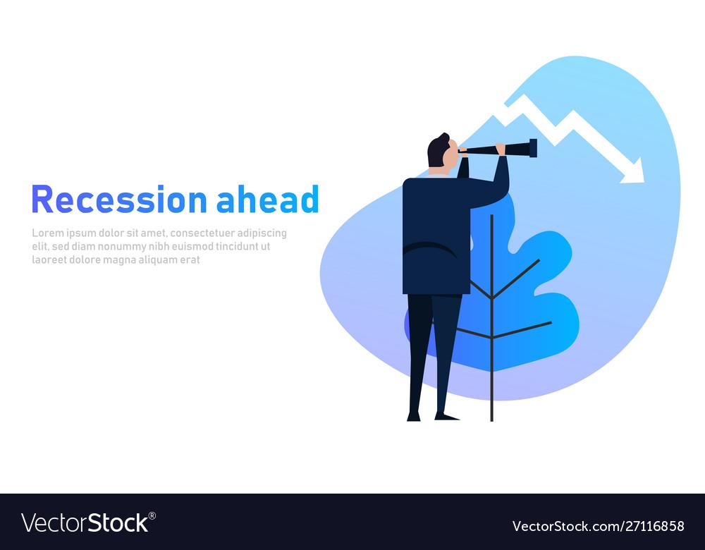 Recession ahead leader looking vision into
