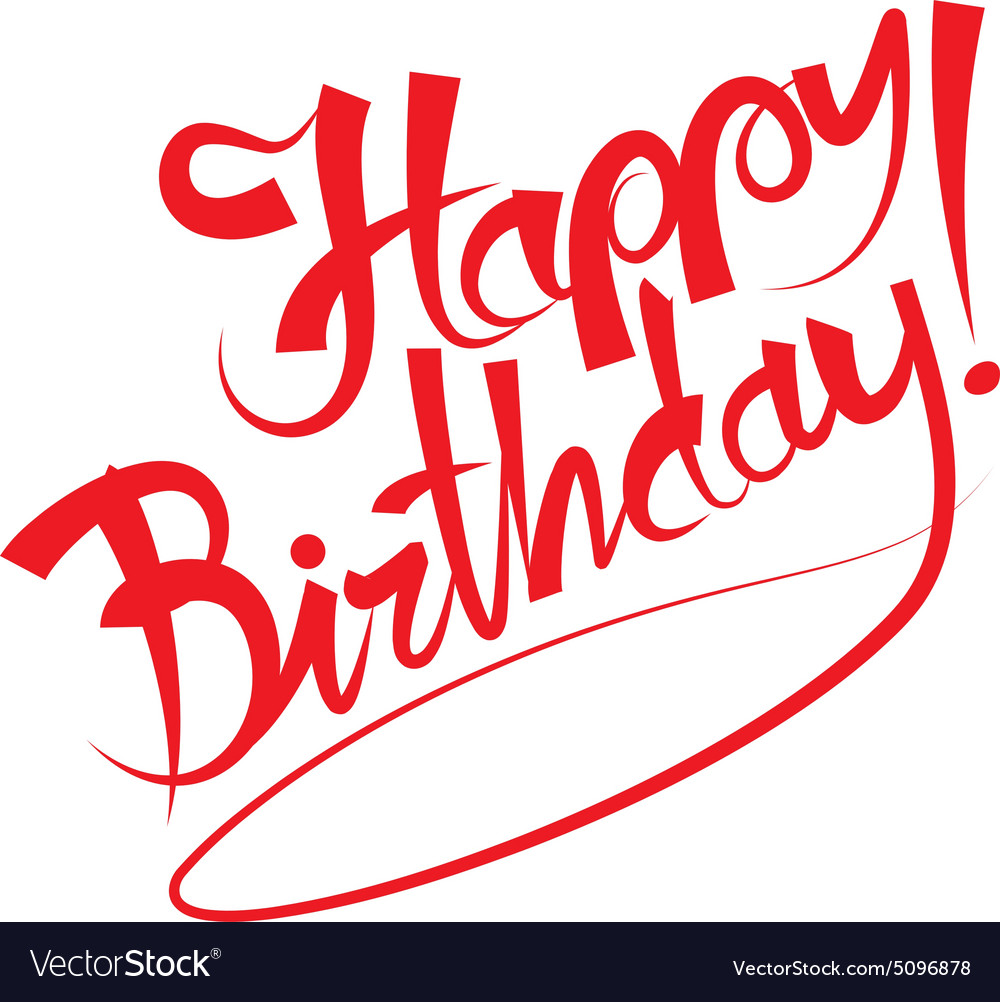happy birthday royalty free vector image vectorstock rh vectorstock com happy birthday vector images happy birthday vector background