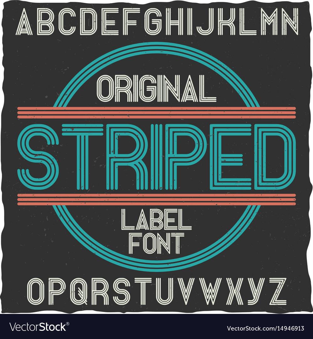Striped vintage label typeface vector image