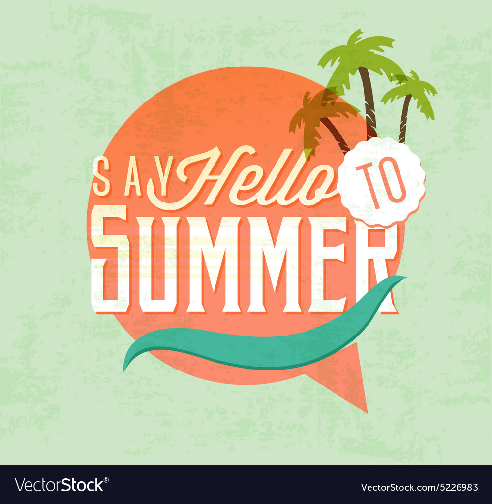Say Hello to Summer Calligraphic Design