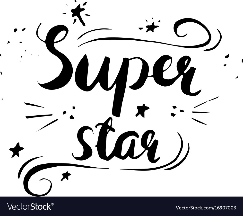 Super star phrase calligraphy