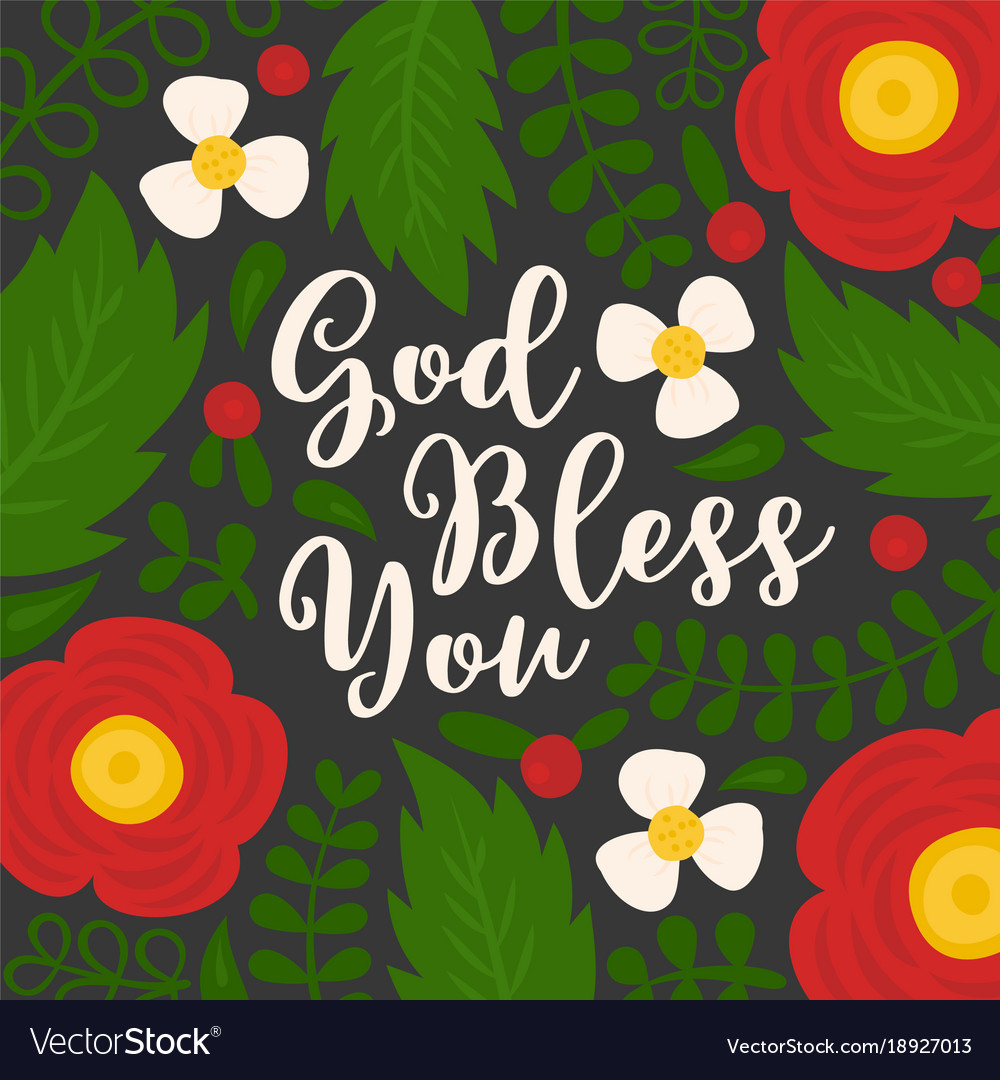 God Bless You Hand Lettering Quote With Floral Vector Image