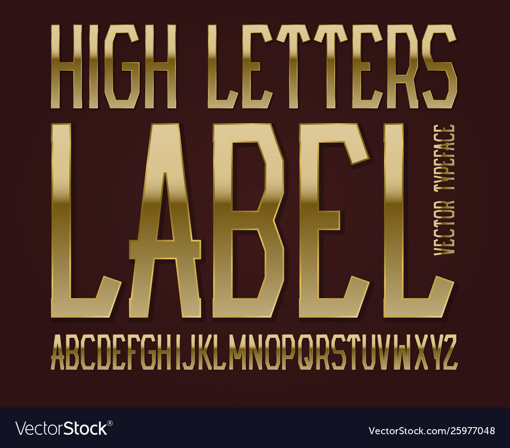 High letters label typeface golden font isolated
