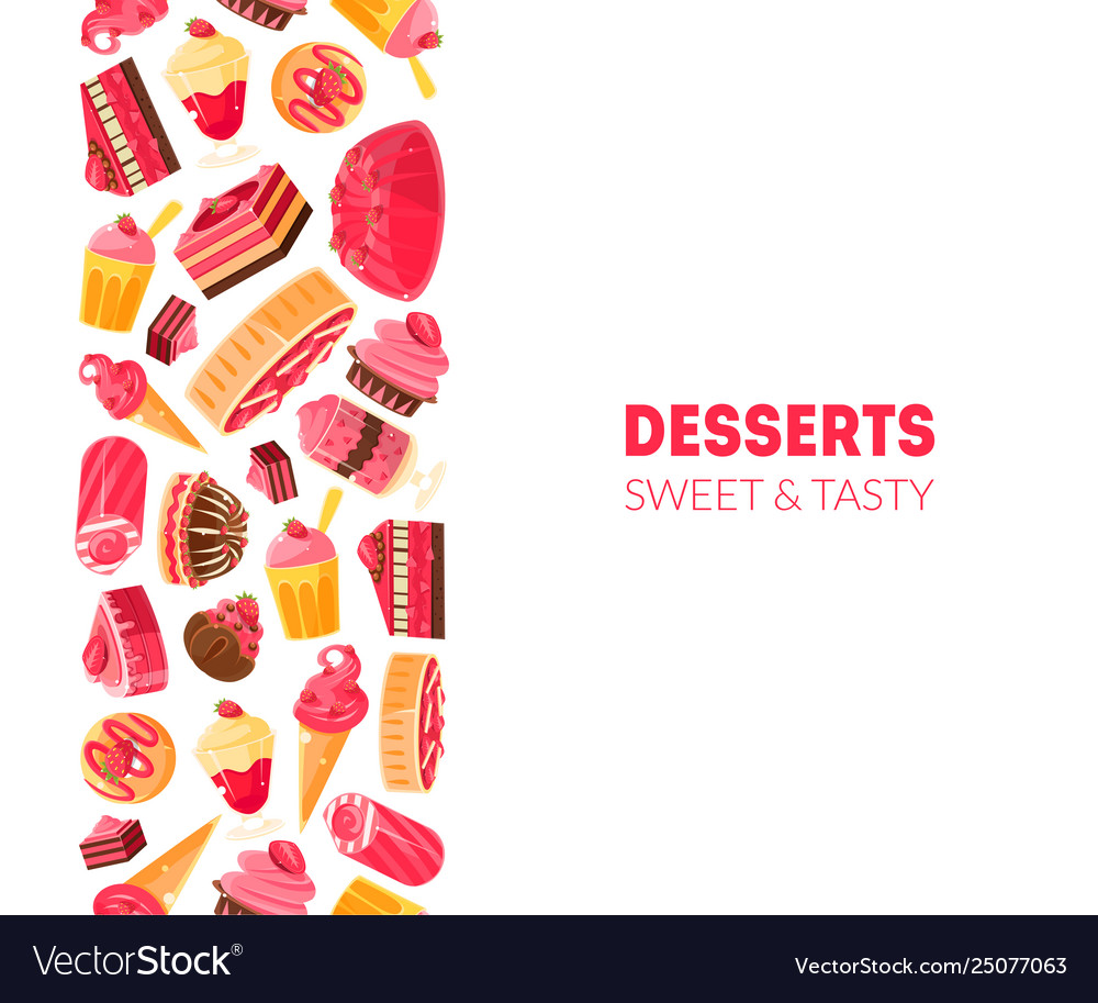 Desserts sweet and tasty banner template bakery
