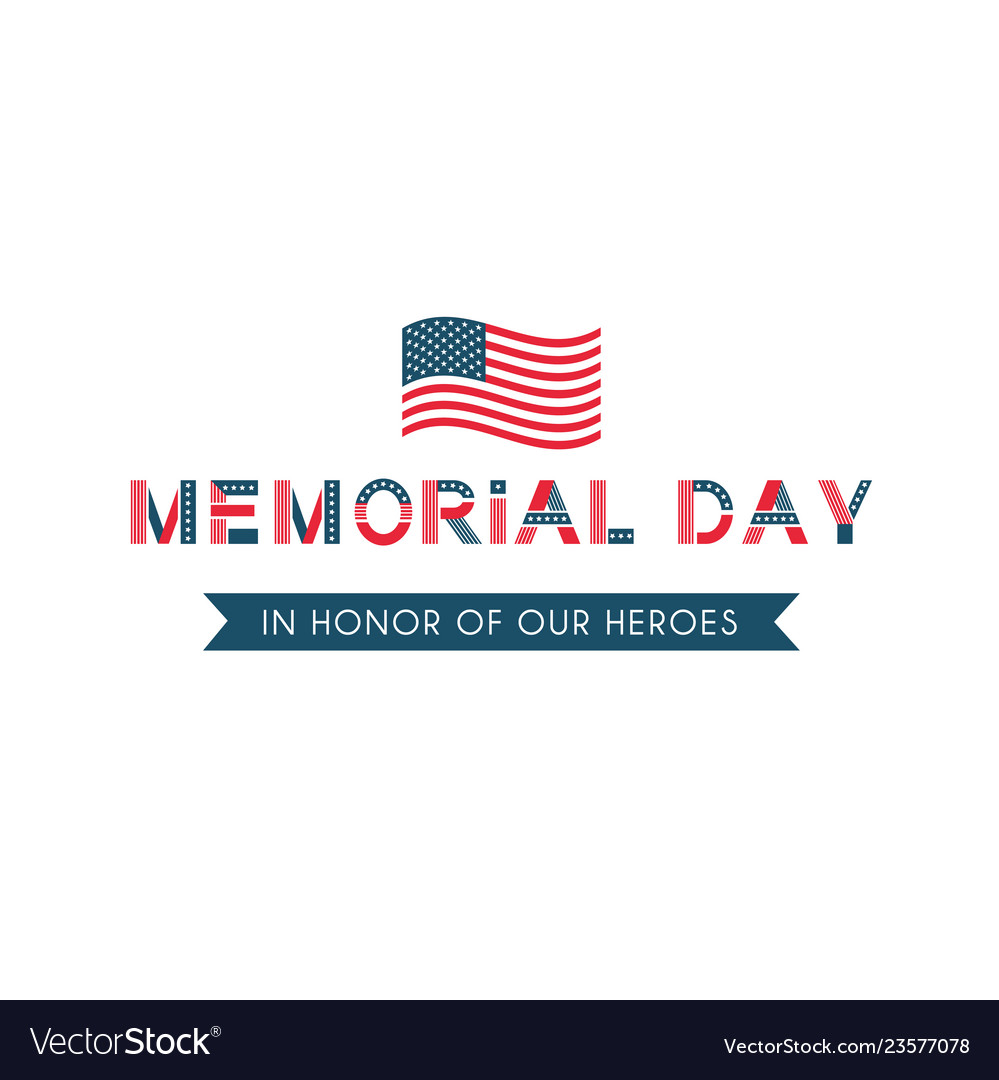Memorial day remember and honor usa patriotic vector