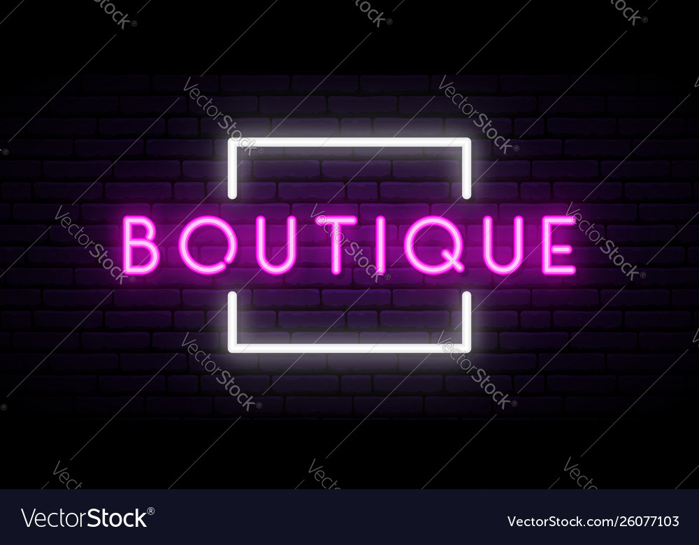 Boutique neon sign light banner nightly bright