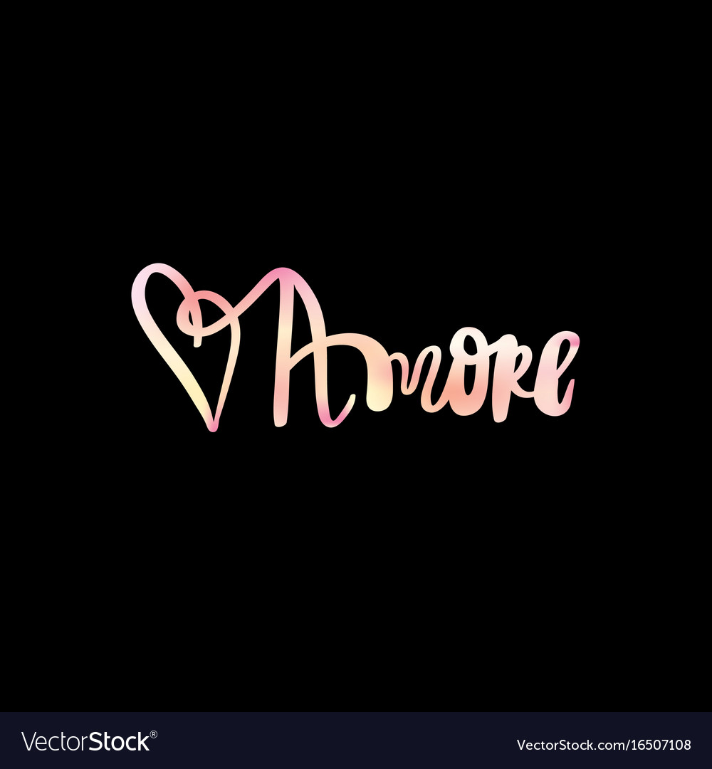 Amore hand drawn phrase love in italian lettering vector image