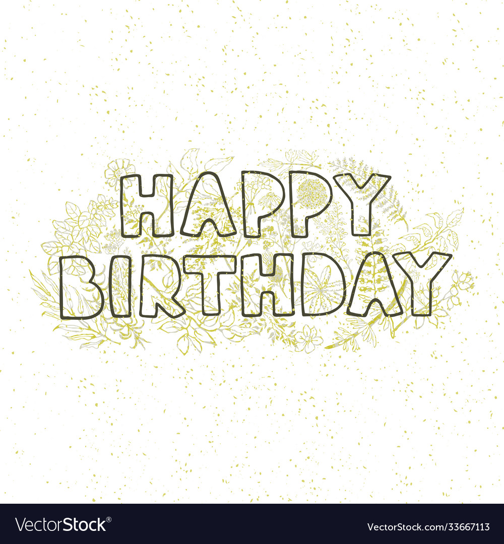 Happy birthday - hand drawn greeting card