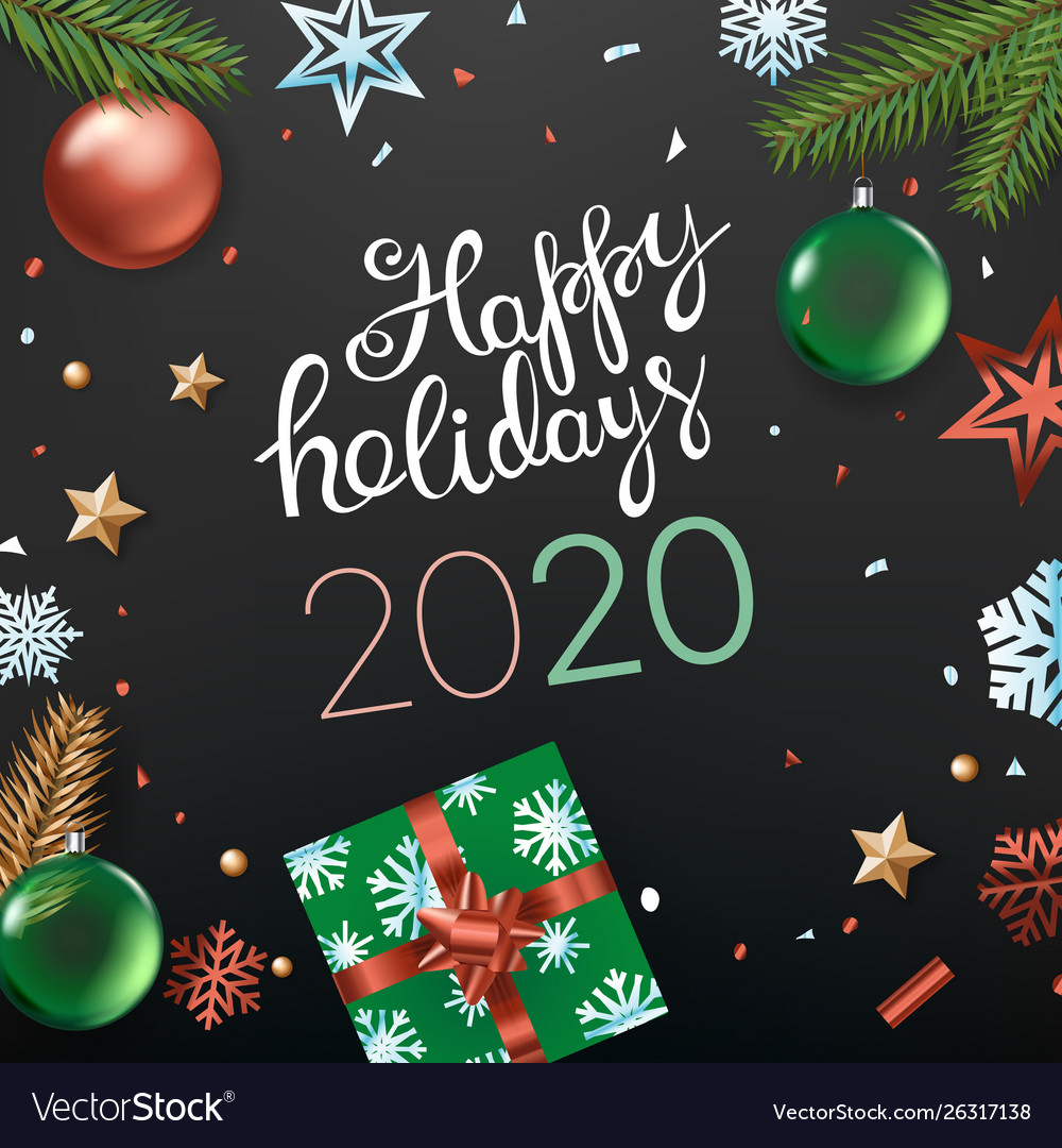 Christmas And Happy Holidays 2020 Happy holidays 2020 concept top view vertical Vector Image