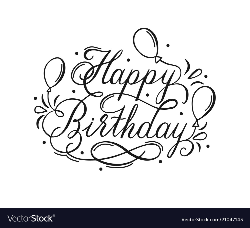 Happy birthday lettering inscription with air