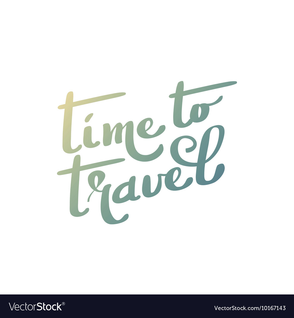 Time to travel Hand lettering