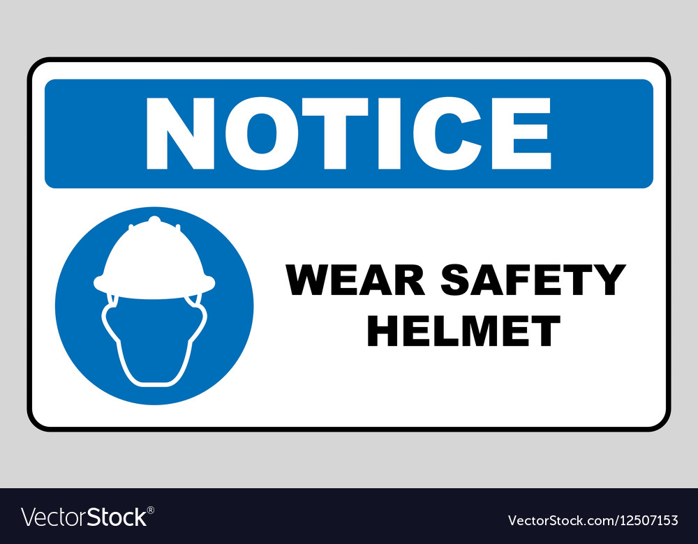 Wear a safety helmet sign Royalty Free Vector Image