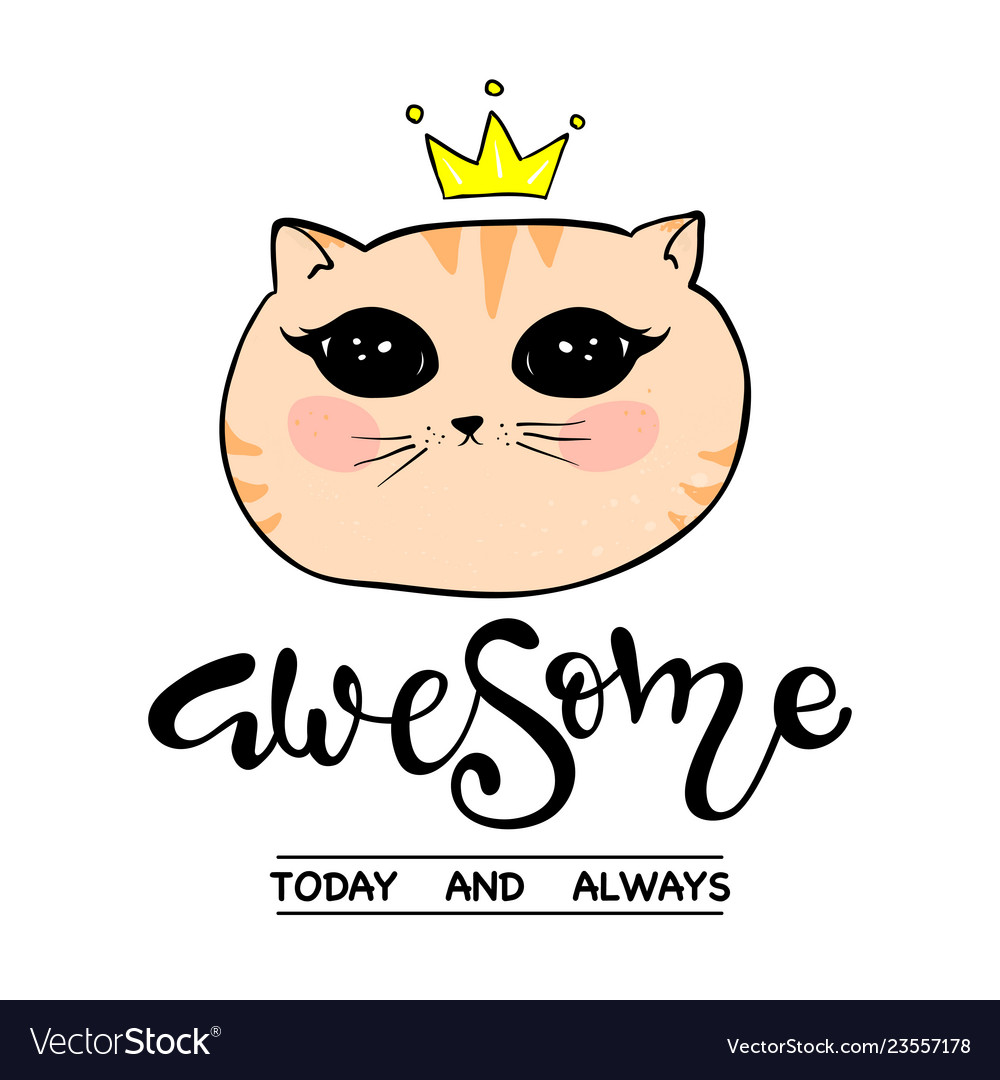 5a01567b0ab Cute cat slogan print awesome lettering Royalty Free Vector