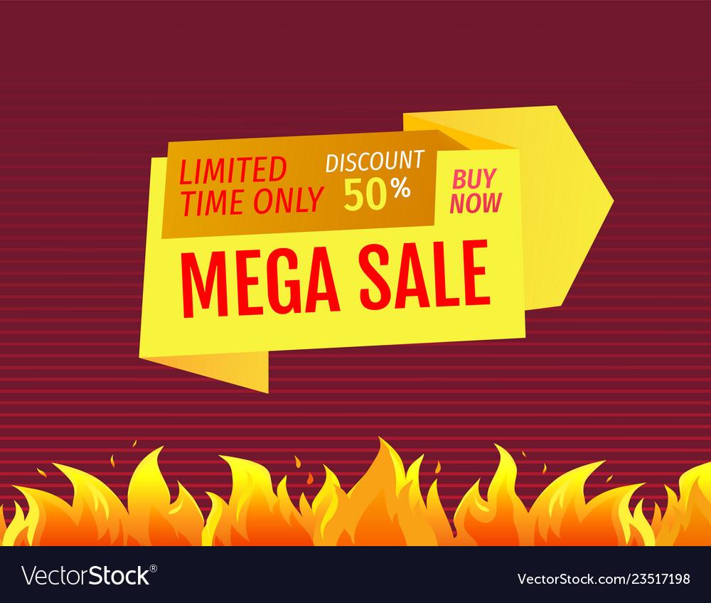 Mega sale limited time offer 50 discount