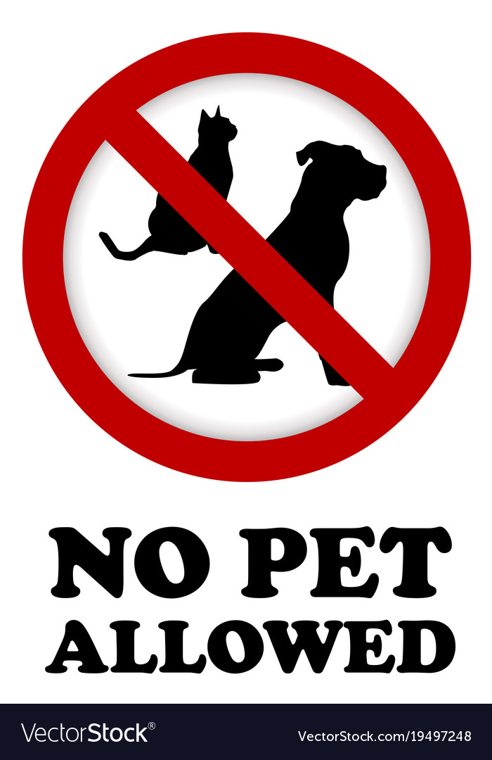 It's just an image of Crazy No Pets Allowed Sign Free Printable