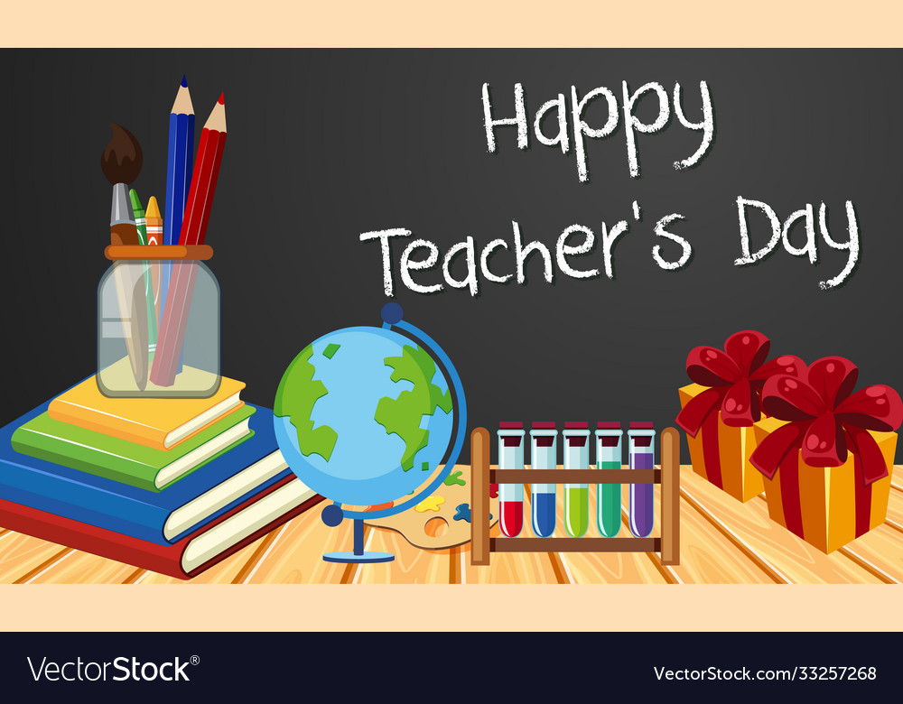 Happy teachers day sign with set stationary
