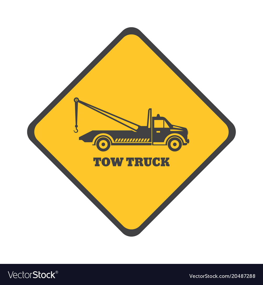 Tow Truck Sign Royalty Free Vector Image Vectorstock